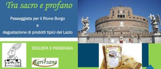 Degusta e Passeggia al Rione Borgo a Roma