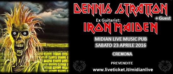 Dennis Stratton + Guest  al Midian Live Pub di Cremona