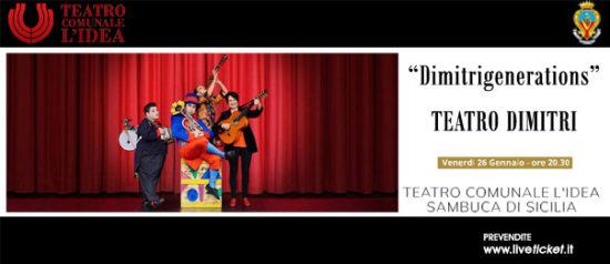 """Teatro Dimitri """"Dimitrigenerations"""" al Teatro L'Idea a Sambuca di Sicilia"""