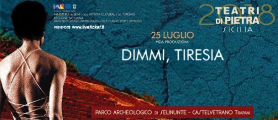 Dimmi, Tiresia al Parco Archeologico di Selinunte a Castelvetrano