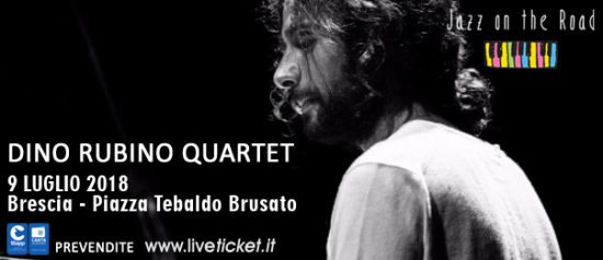 Dino Rubino Quartet al Festival Jazz on the Road a Brescia