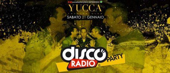 Discoradio Party a Yucca Fashion Club di Rescaldina