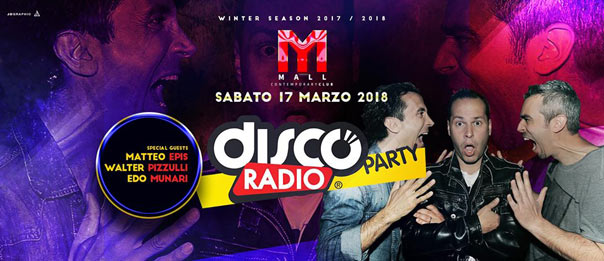 Discoradio Party al Mall Club di Rescaldina
