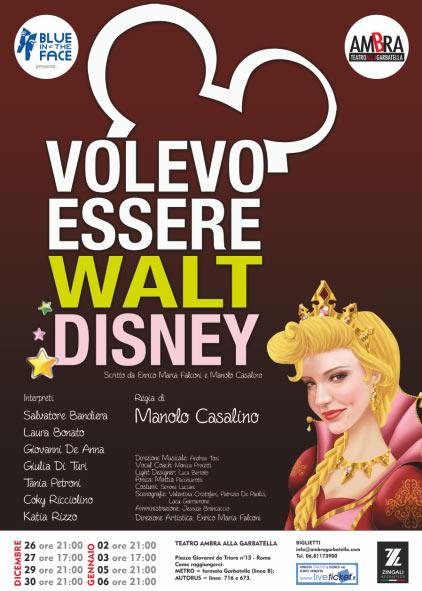 Volevo essere Walt Disney al Teatro Ambra alla Garbatella di Roma