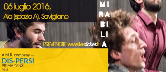 """A.M.R. company """"DIS-PERSI"""" al Mirabilia Festival 2016 a Savigliano"""
