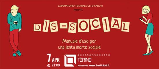 Dis-Social. Manuale d'uso per una lenta morte sociale al Q77 di Torino