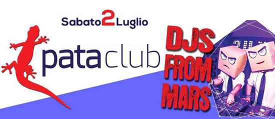 Djs From Mars al Pata Club a Budoni