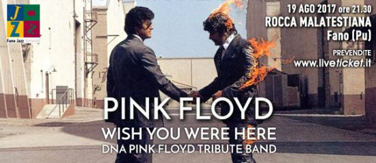 """""""Wish you were here - The Making of"""" DNA Pink Floyd tribute band alla Rocca Malatestiana a Fano"""