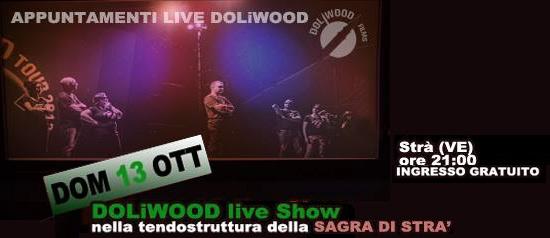 Doliwood Tour 2013 alla Sagra di Strà