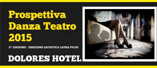 """""""Dolores Hotel"""" al Piccolo Teatro di Padova"""