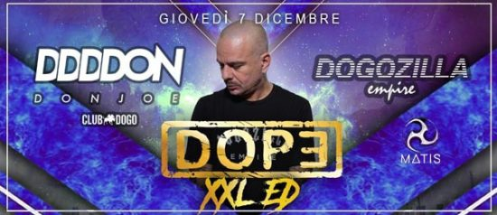 Dope Xxl Ed - W/ special guest: Don Joe al Matis Dinner Club di Bologna