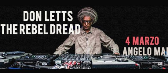 Don Letts - The Rebel Dread all'Angelo Mai di Roma