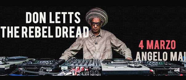 Don Letts - The Rebel Dread all'Angelo Mai di Roma