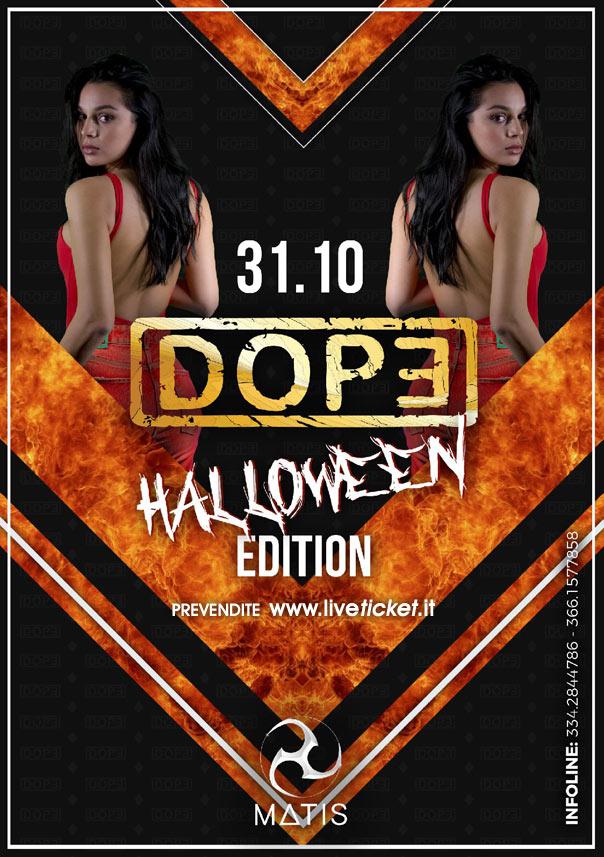 Dope - Halloween edition al Matis Dinner Club di Bologna