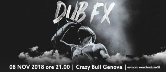 Dub Fx feat. Mr. Woodnote al Crazy Bull a Genova
