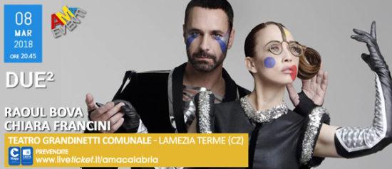Due² al Teatro Grandinetti di Lamezia Terme