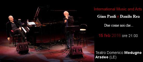 """Gino Paoli e Danilo Rea """"Due come noi che..."""" al Teatro Modugno di Aradeo"""