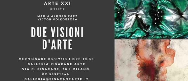 Due Visioni d'Arte alla Galleria Pisacane Arte a Milano