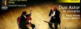 Duo Astor in concerto al Teatro Garibaldi di Enna