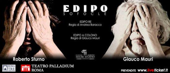 """Roberto Sturno e Glauco Mauri """"Edipo: il mito e la storia"""" al Teatro Palladium a Roma"""