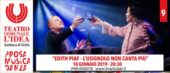 Edith Piaf. L'usignolo non canta più al Teatro L'Idea a Sambuca di Sicilia