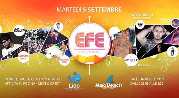 EFE 2017 - Evento Fine Estate al Naki Beach a Salice Terme