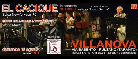 El cacique in concerto al Villanova di Pulsano