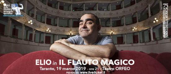 Elio - Il Flauto Magico al Teatro Orfeo di Taranto