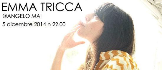 Emma Tricca @ Angelo Mai Roma