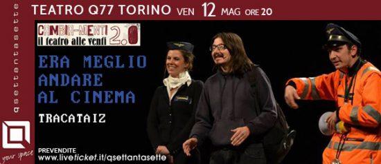 Era meglio andare al cinema al Q77 di Torino