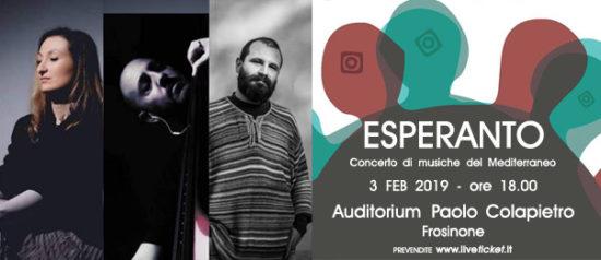 Esperanto - Concerto di musiche del Mediterraneo all'Auditorium Paolo Colapietro a Frosinone