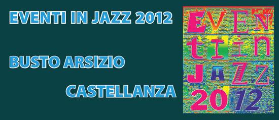X Edizione di Eventi in Jazz