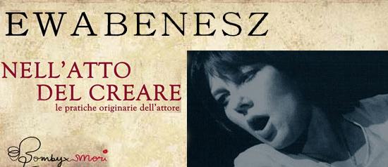"""""""Nell'atto del creare"""" laboratorio teatrale con Ewa Benesz"""