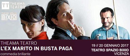 L'ex marito in busta paga al Teatro Spazio Bixio di Vicenza