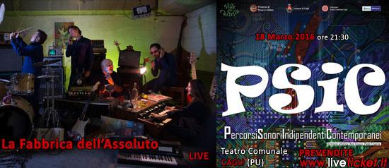 """La Fabbrica dell'Assoluto live """"Psic Festival"""" al Teatro di Cagli"""