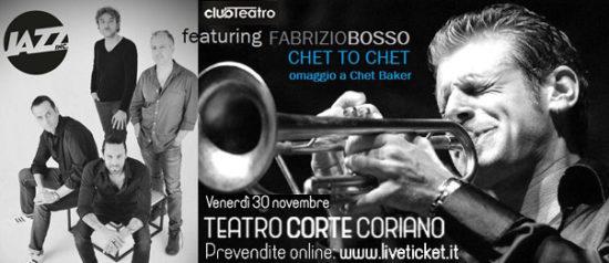 Jazz Inc. featuring Fabrizio Bosso Chet To Chet al Teatro CorTe di Coriano