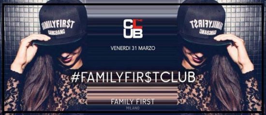 Family First a The Club Milano