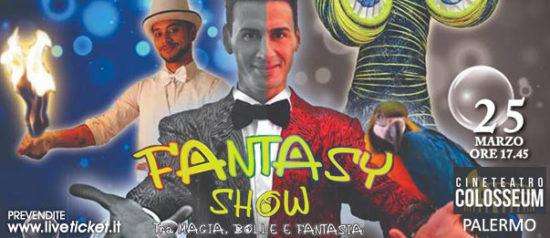 Fantasy show al Cineteatro Colosseum a Palermo