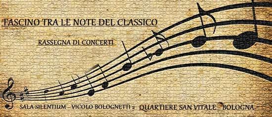 """Seconda Edizione di Concerti """"Fascino tra le Note del Classico"""" a Bologna"""