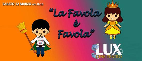 """""""La Favola è Favola"""" al Cineteatro Lux di Palermo"""