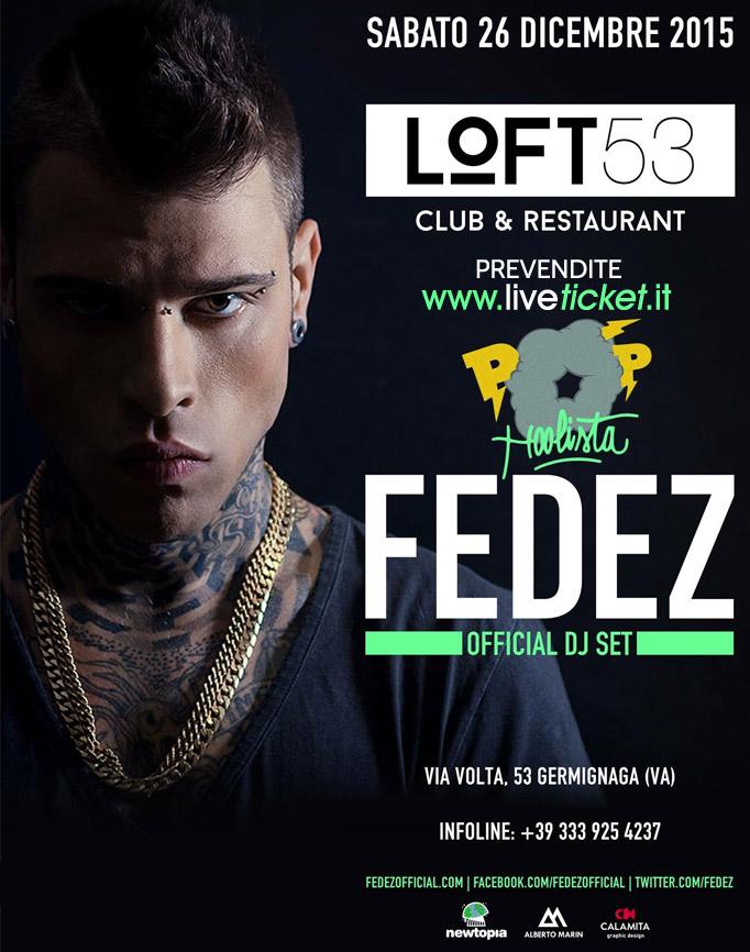 FEDEZ al Loft 53 Club & Restaurant di Luino