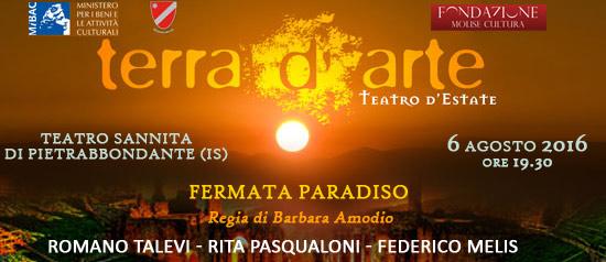 """""""Fermata Paradiso"""" a Terra d'Arte estate 2016 al Teatro Sannita di Pietrabbondante"""