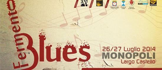 Fermento Blues Fest 2014 a Monopoli