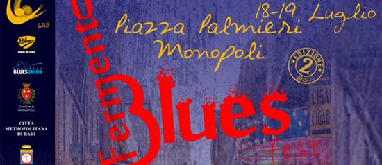 Fermento Blues Fest a Monopoli