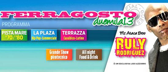 Ferragosto 2013 al Lido Azzurro - Plaza a Catania