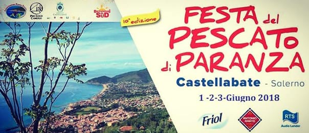 """Festa del Pescato di Paranza 2018 al Piazzale """"Campo dei Rocchi"""" tra le frazioni Santa Maria e Lago"""