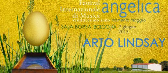 "Arto Lindsay ""Um por um"" al Festival Internazionale della Musica ""Angelica"""