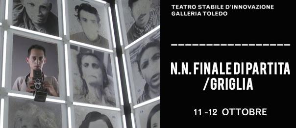 N.N. Finale di Partita/Griglia alla Galleria Toledo di Napoli