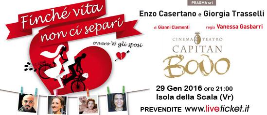 """""""Finchè vita non ci separi"""" al Cinema Teatro Capitan Bovo di Isola della Scala"""