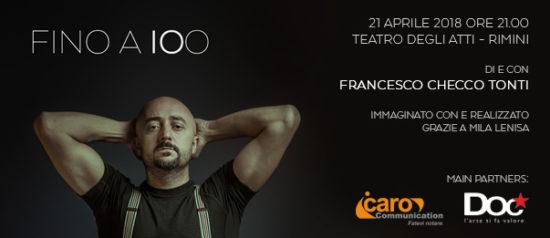"""Francesco Checco Tonti """"Fino a 100"""" al Teatro degli atti a Rimini"""